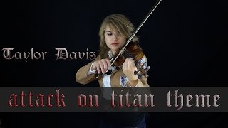 Attack on Titan Theme (Guren no Yumiya) - Violin - Taylor Davis(Tour Dates, Tickets and VIP Upgrades! http://bit.ly/TDTourTickets Subscribe to my channel for more vids!: http://tinyurl.com/gtou6ry Get this song from me: ..., 2014-07-29T01:05:21.000Z)
