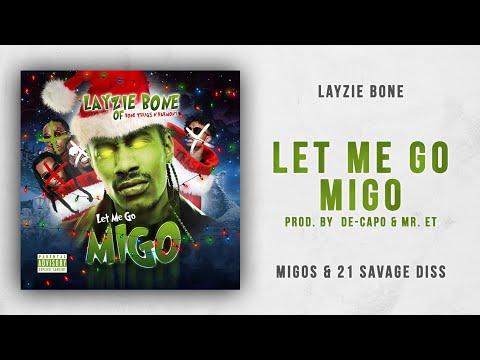 Layzie Bone – Let Me Go Migo (Migos & 21 Savage Diss)