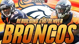 Madden 18 Connected Franchise | Rebuilding The Denver Broncos | The New 'No Fly Zone' 2017 Video
