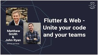 Flutter & Web - Unite your code and your teams (DartConf 2018)