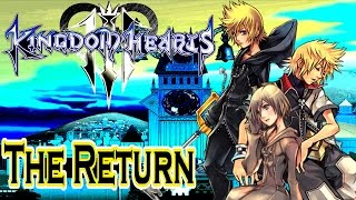 The Return of Roxas, Xion, and Those Lost | Kingdom Hearts Theory