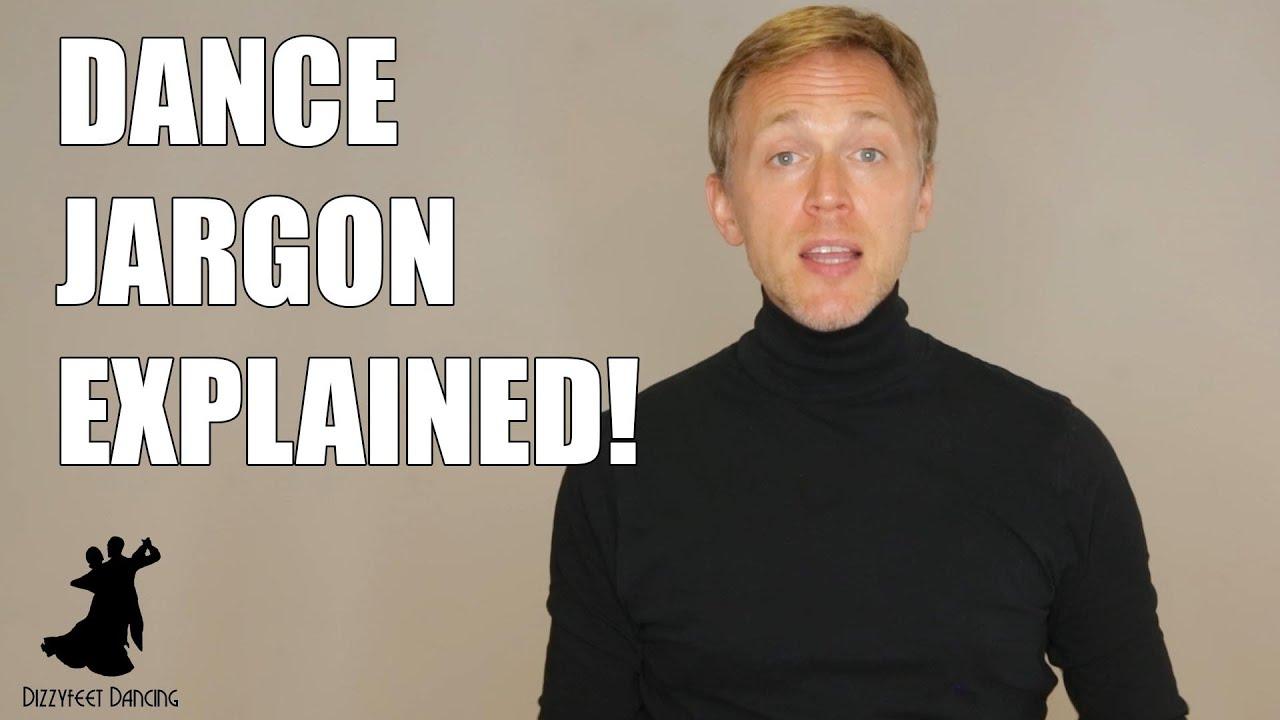 Dance Jargon Explained!