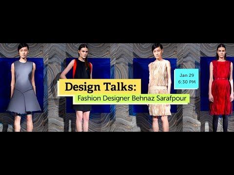 Design Talks | Fashion Designer Behnaz Sarafpour