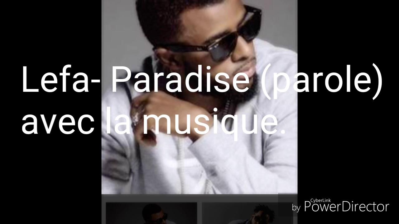Download Lefa-Paradise (lyrics) avec musique!!