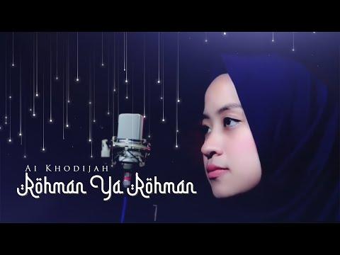 Rahman Ya Rohman Cover By Ai khodijah Ft Taufiq MD