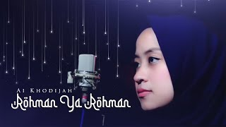 Gambar cover Rohman Ya Rohman Cover By Ai khodijah Ft Taufiq MD