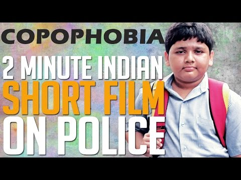 2 Minute Indian Short Film  |  COPOPHOBIA