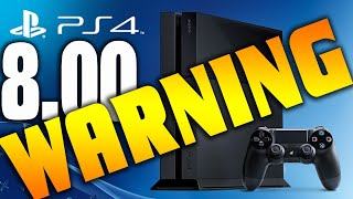 "WARNING PS4 8.0 UPDATE Freezes Up the System ""VERY BAD!"" Error Crash"