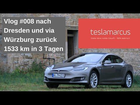 Vlog#008 nach Dresden und via Würzburg zurück - 1533 km in 3 Tagen - Supercharger-Hopping