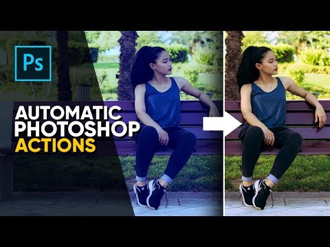 Everything AUTOMATIC In Photoshop + FREE ACTIONS!
