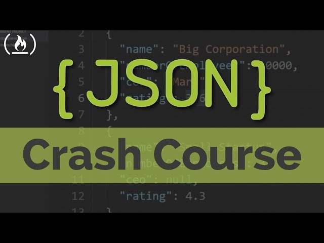 Learn JSON - Full Crash Course for Beginners