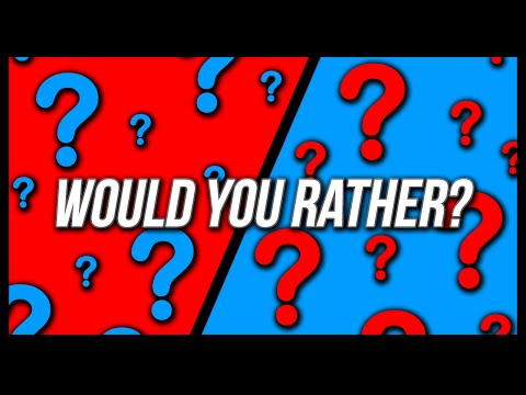Thumbnail: WOULD YOU RATHER?