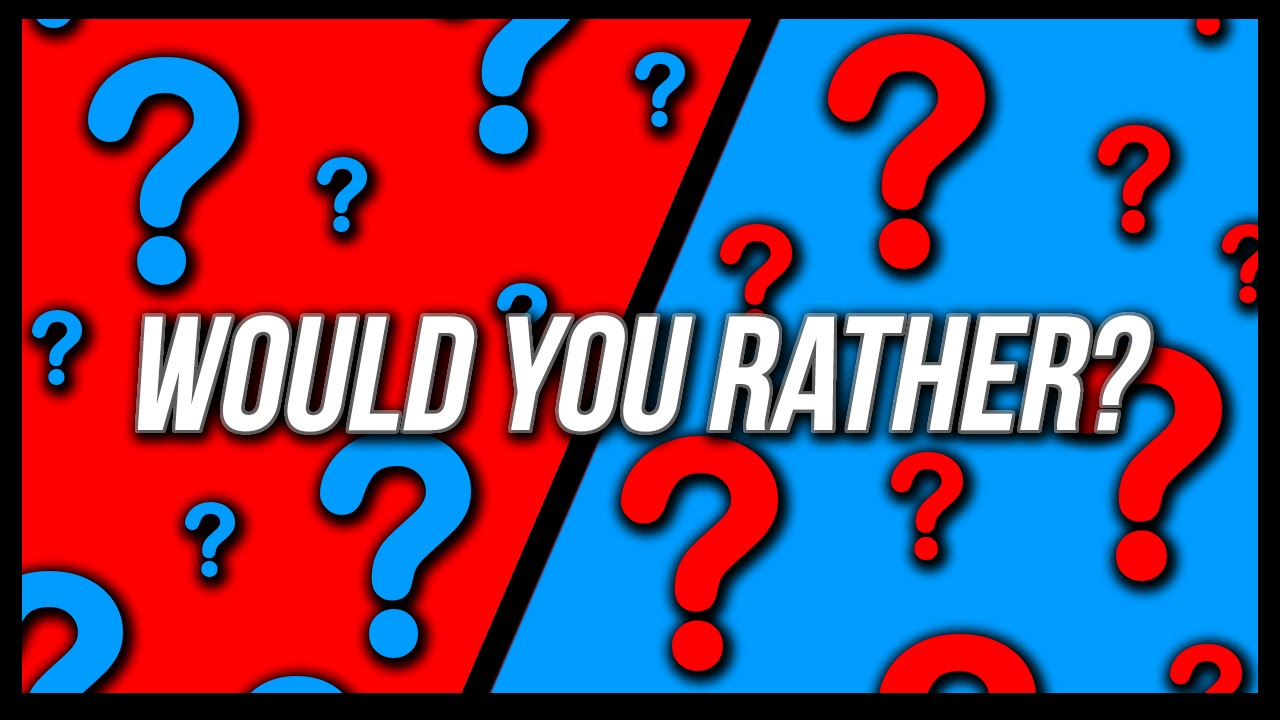 Afbeeldingsresultaat voor would you rather