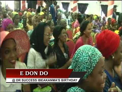 E DON DO LIVE @ Dr Success Ibeakanma's birthday.