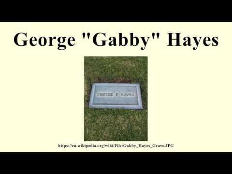 "George ""Gabby"" Hayes"