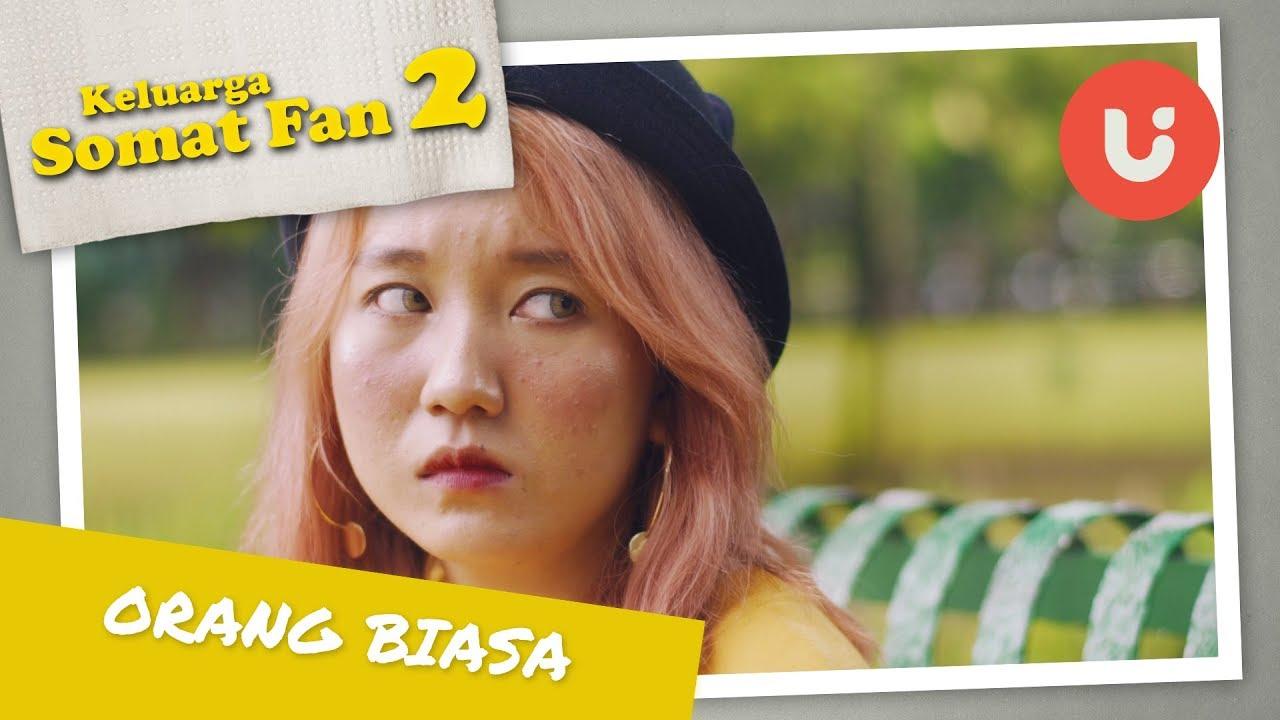 Orang Biasa Ep 4 Webseries Keluarga Somat Fan Musim II