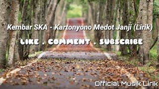 Gambar cover Kembar SKA - Kartonyono Medot Janji (Lirik)
