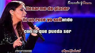 Ni un roce Ana Gabriel Karaoke