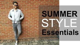 5 Summer Style Essentials   Men
