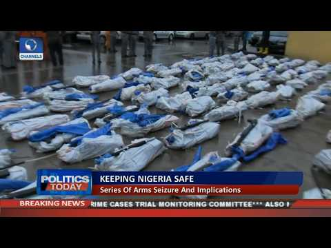 The Scary Influx Of Fire Arms Into Nigeria Pt.1 |Politics Today|