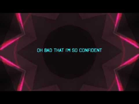 I'm so Confident  - Photronique [Official Lyric Video]