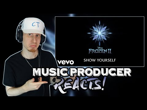 Music Producer Reacts To Show Yourself (Frozen 2 OST) By Idina Menzel, Evan Rachel Wood