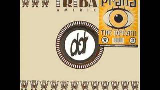 Deep Dish Presents Prana - The Dream (Sharam