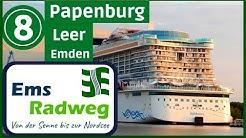 EmsRadweg zur Nordsee #8 🚢▶Papenburg - Leer - Emden [RADREISE / RADTOUR DOKU]
