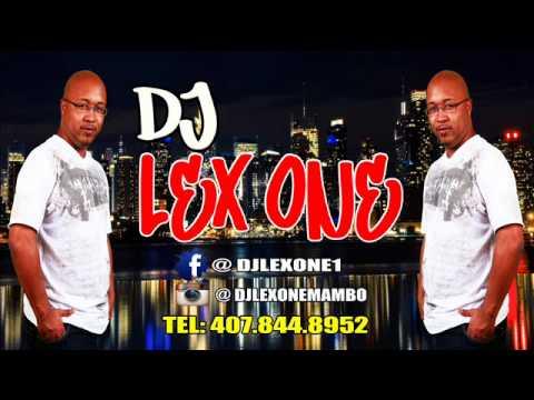 DJ LEX ONE DEMBOW MIX 2