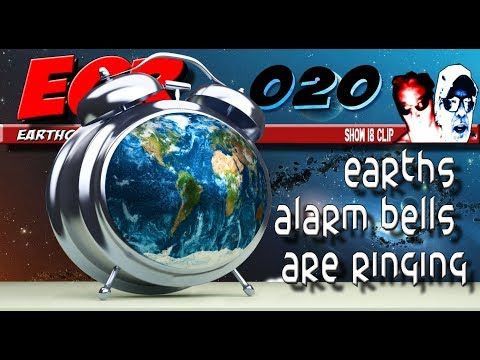ECR 20 - Earths Alarm Bells are ringing