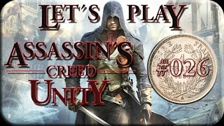 Let´s Play Assassin´s Creed Unity Kampagne - #026 - Flamel-Das Lebenselixier - A La Lanterne