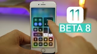 iOS 11 Beta 8 - What's New?