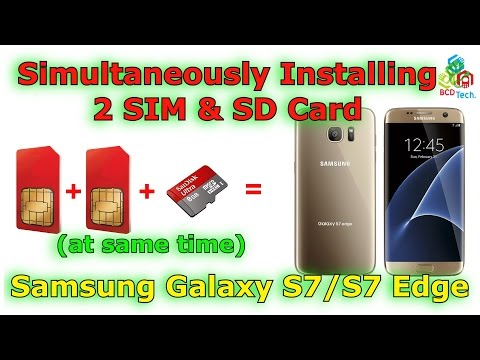 Simultaneously using 2 SIM with SD Card in Samsung Galaxy S7 Edge