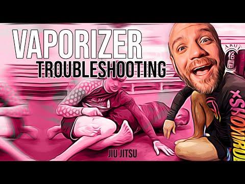 Vaporizer Troubleshoot - 10th Planet Jiu Jitsu