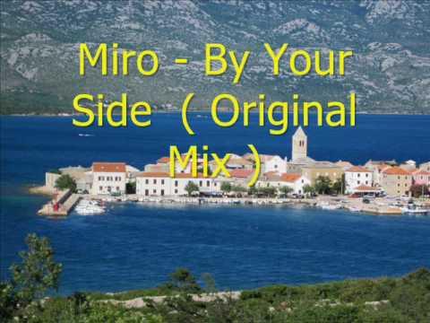 Клип Miro - By Your Side
