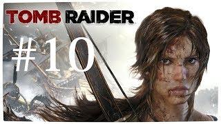 Tomb Raider Gameplay Walkthrough Part 10 - alex is the chosen one(2013)
