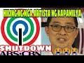 MASAMA ANG LOOB NG MGA ARTISTA NG ABS CBN SA SHUTDOWN.