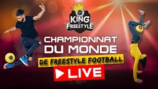 KING OF FREESTYLE - LA FINALE EN LIVE !
