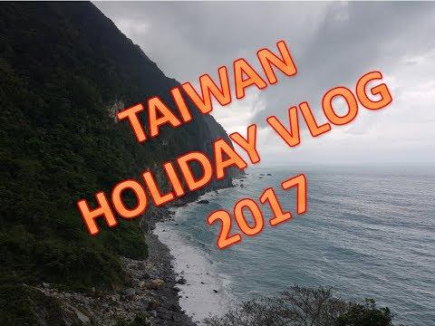 Taiwan Trip 2017 | 1 Week Holiday Vlog!