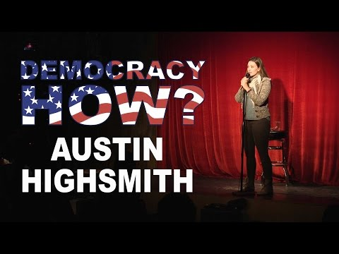 Austin Highsmith – Standup – Democracy How? Inauguration Event