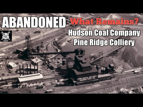 Abandoned Hudson Coal Company Pine Ridge Colliery