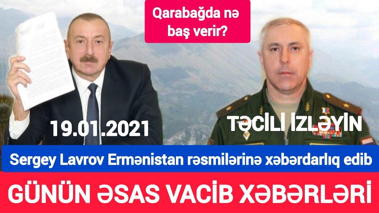 Əsas xəbərlər 19.01.2021 Ermənilərdən Azərbaycana qarşı İYRƏNC ADDIM, son xeberler bugun 2021