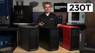 Introducing the Graphite Series 230T Mid-Tower Case