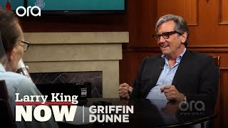 If You Only Knew: Griffin Dunne