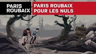 Paris Roubaix pour les nuls
