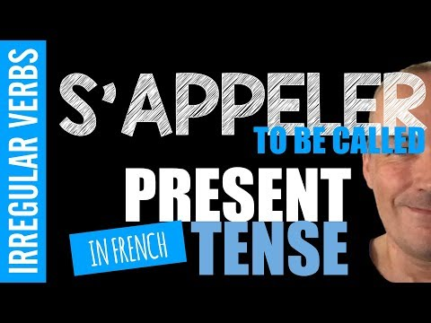 S´appeler (To say your name) in french present tense - Irregular verb conjugated by Pascal
