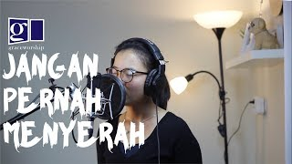Edward Chen Jangan Pernah Menyerah Cover by GRACEWORSHIP
