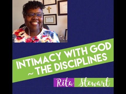 Intimacy with God | The Disciplines!