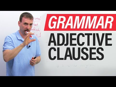 Learn English Grammar: The Adjective Clause (Relative Clause) · engVid