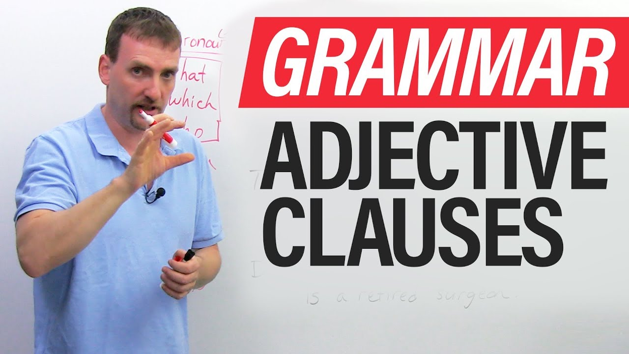 small resolution of Learn English Grammar: The Adjective Clause (Relative Clause) - YouTube
